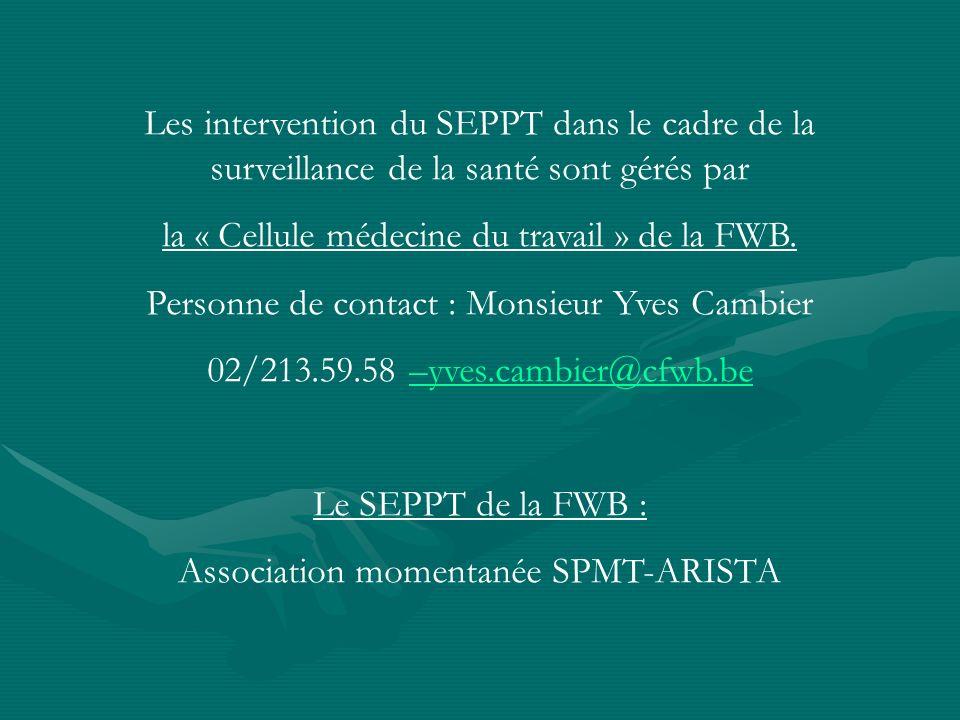 la « Cellule médecine du travail » de la FWB.