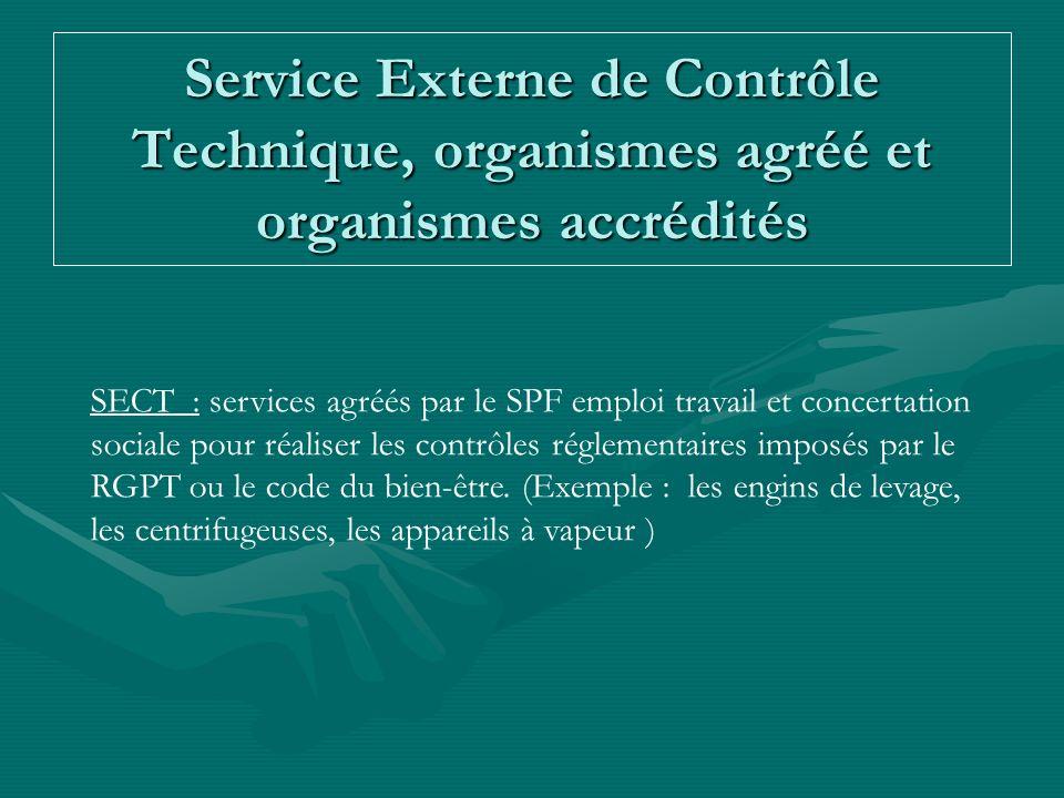 Service Externe de Contrôle Technique, organismes agréé et organismes accrédités