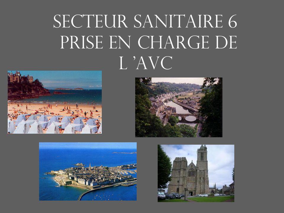 SECTEUR SANITAIRE 6 PRISE EN CHARGE DE L 'AVC