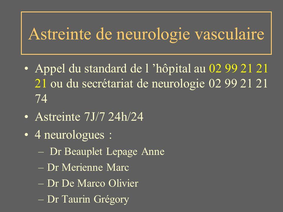 Astreinte de neurologie vasculaire