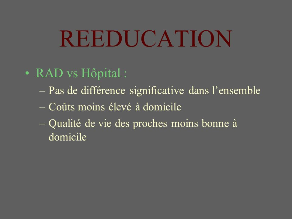REEDUCATION RAD vs Hôpital :