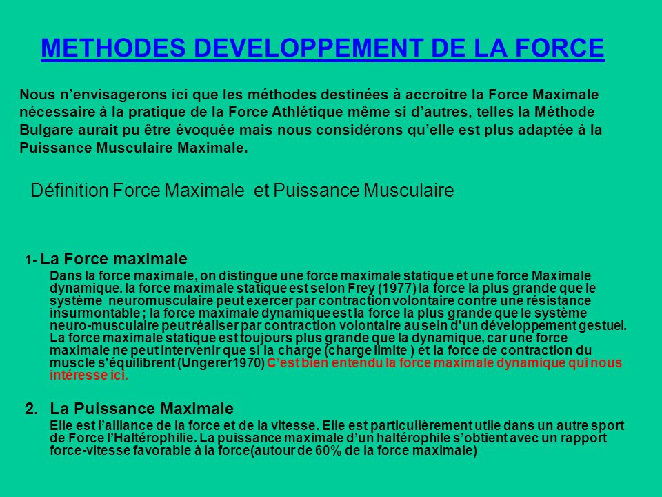 METHODES DEVELOPPEMENT DE LA FORCE