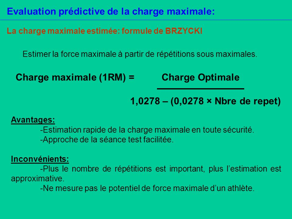 Evaluation prédictive de la charge maximale: