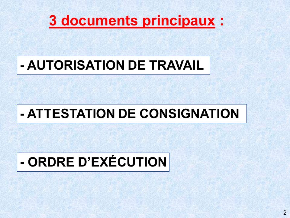 3 documents principaux :