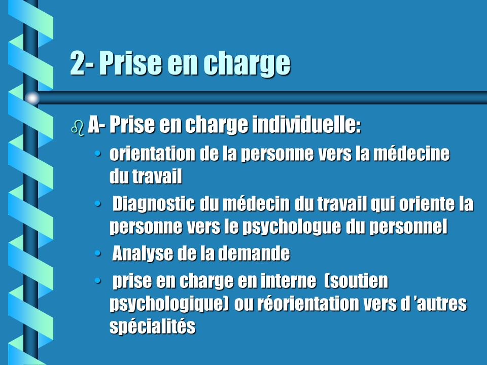 2- Prise en charge A- Prise en charge individuelle: