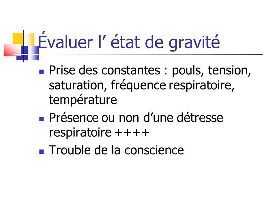 Évaluer l' état de gravité