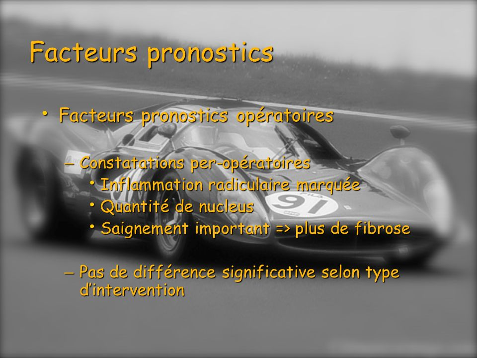 Facteurs pronostics Facteurs pronostics opératoires