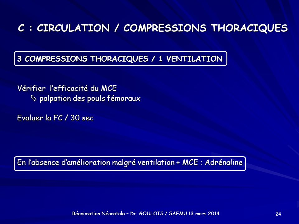 C : CIRCULATION / COMPRESSIONS THORACIQUES
