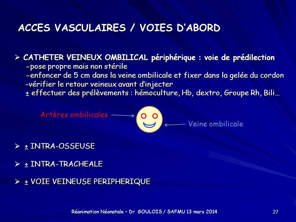 ACCES VASCULAIRES / VOIES D'ABORD