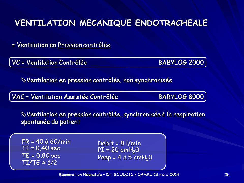 VENTILATION MECANIQUE ENDOTRACHEALE