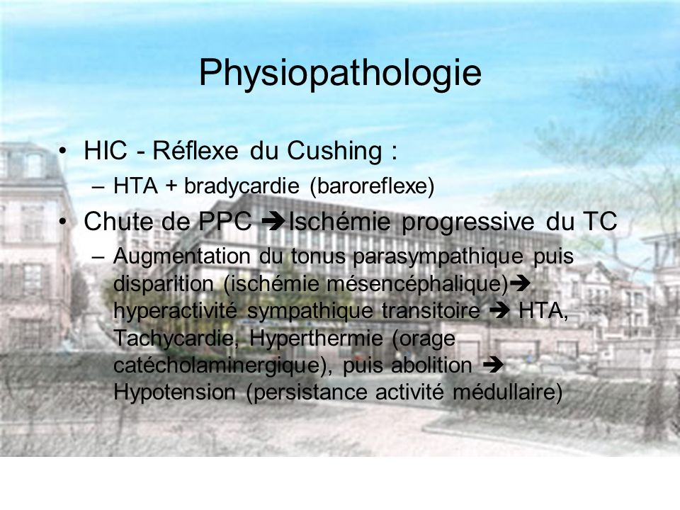 Physiopathologie HIC - Réflexe du Cushing :
