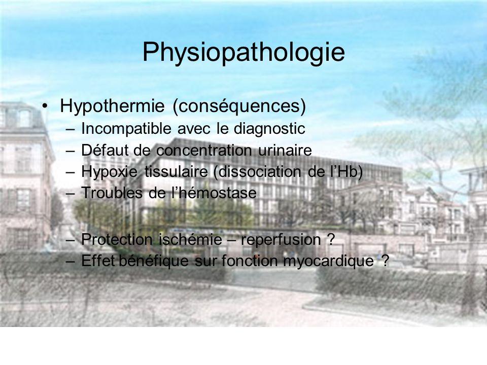 Physiopathologie Hypothermie (conséquences)