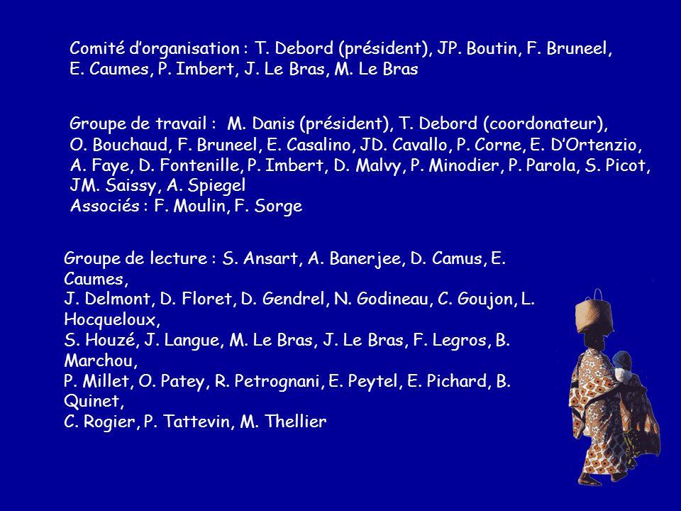 Comité d'organisation : T. Debord (président), JP. Boutin, F. Bruneel,