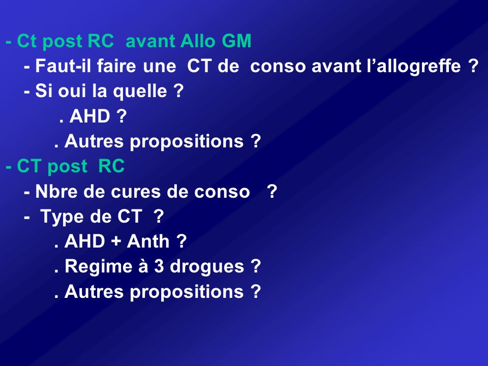 - Ct post RC avant Allo GM