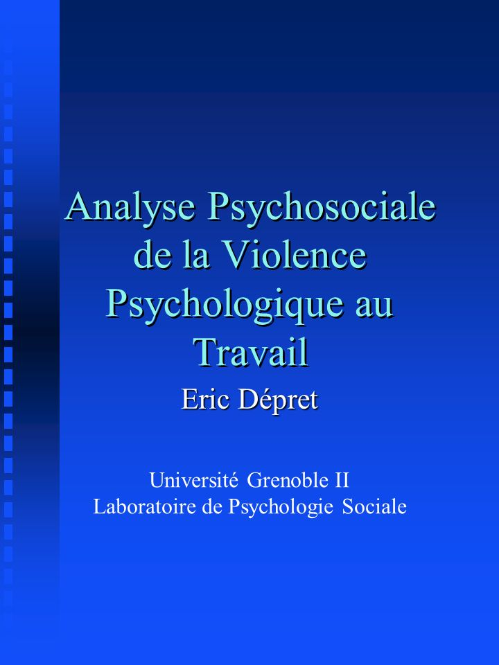 Analyse Psychosociale de la Violence Psychologique au Travail