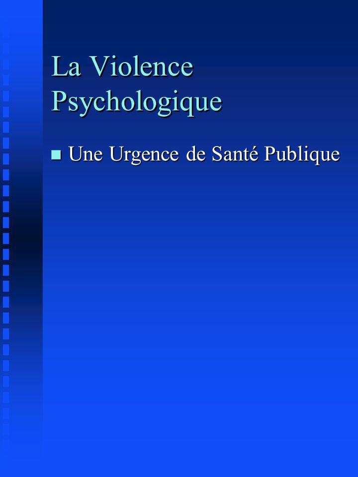 La Violence Psychologique
