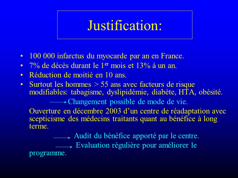 Justification: 100 000 infarctus du myocarde par an en France.