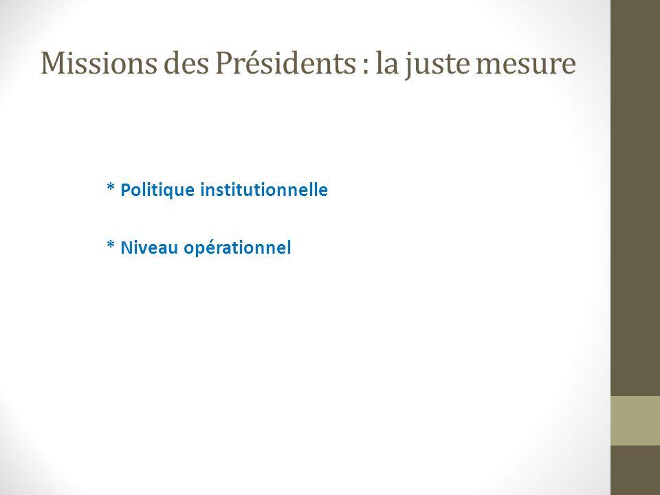 Missions des Présidents : la juste mesure