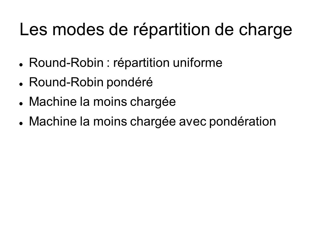Les modes de répartition de charge