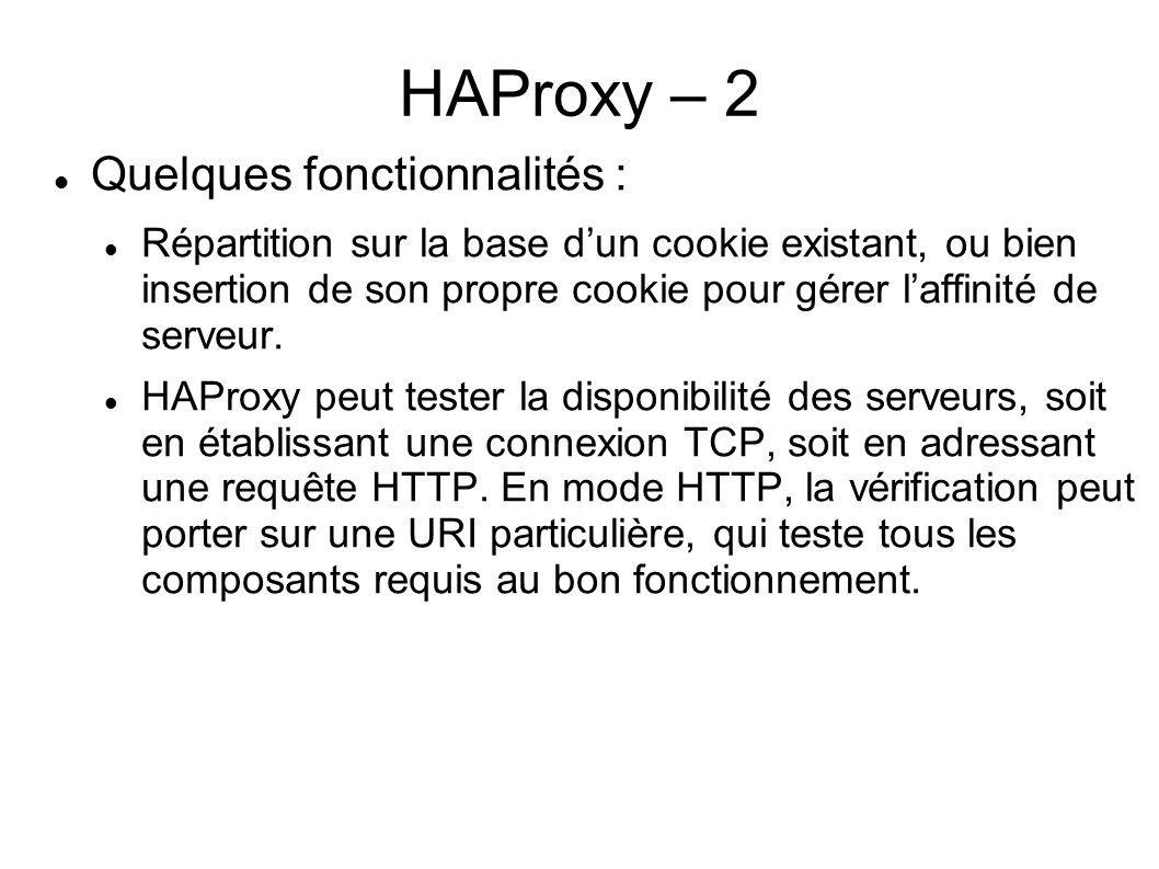 HAProxy – 2 Quelques fonctionnalités :