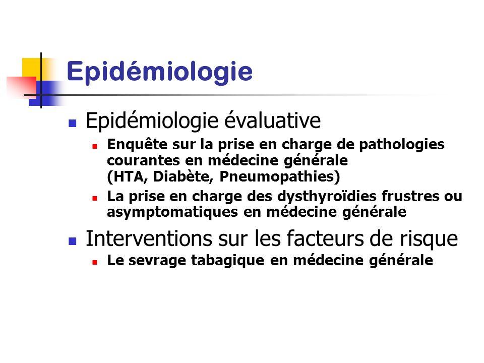 Epidémiologie Epidémiologie évaluative