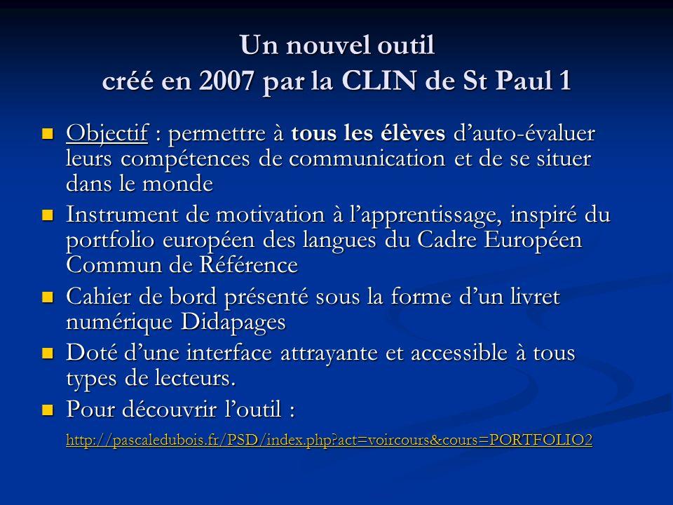 Un nouvel outil créé en 2007 par la CLIN de St Paul 1