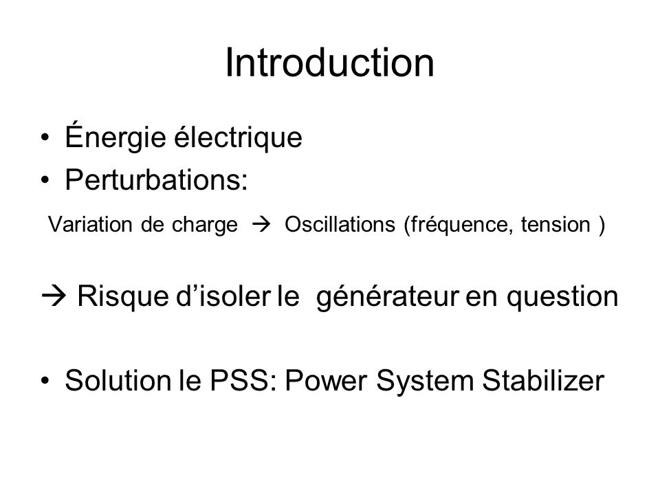 Introduction Énergie électrique Perturbations: