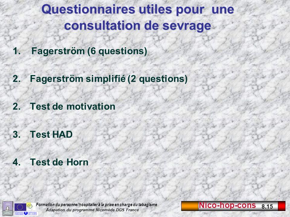 Questionnaires utiles pour une consultation de sevrage
