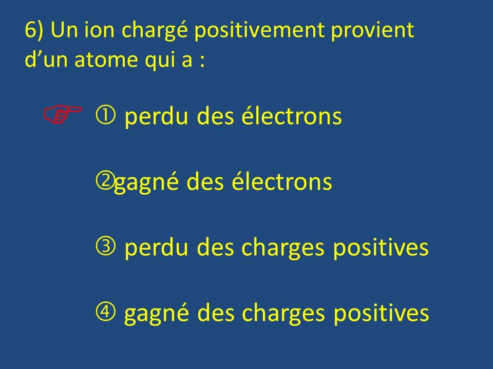   perdu des électrons gagné des électrons