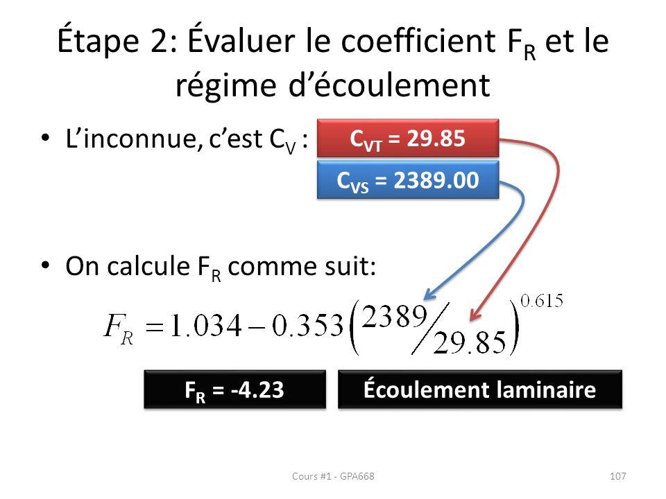 Étape 2: Évaluer le coefficient FR et le régime d'écoulement