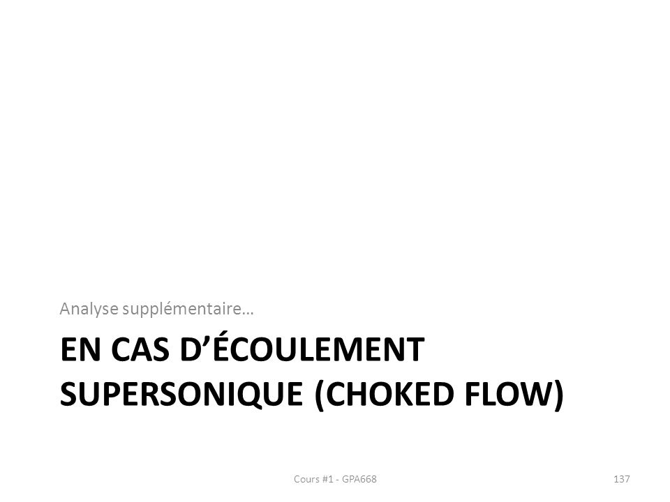 En cas d'écoulement supersonique (Choked flow)