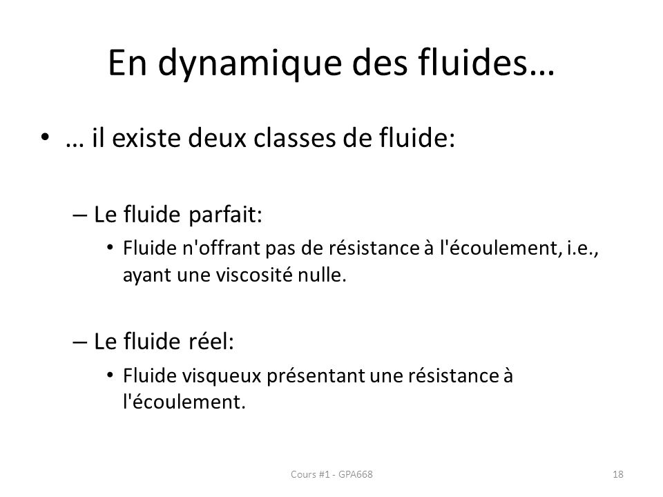 En dynamique des fluides…