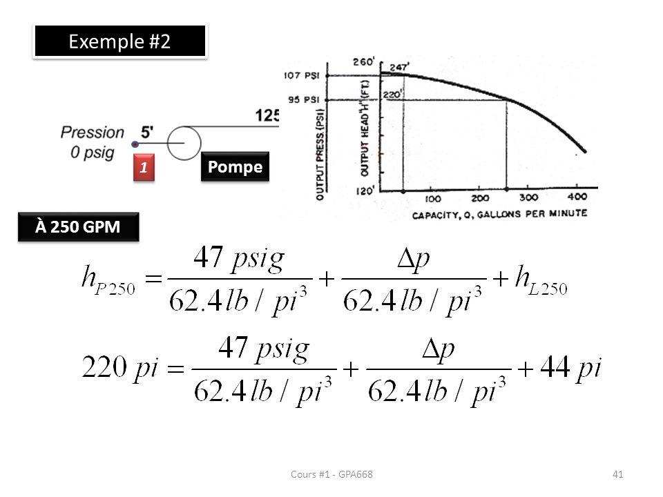 Exemple #2 Valve 2 3 4 1 Pompe À 250 GPM Cours #1 - GPA668