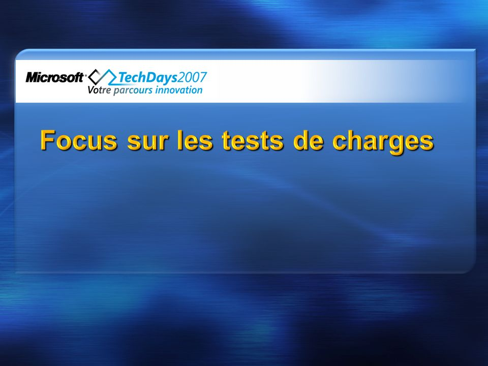Focus sur les tests de charges
