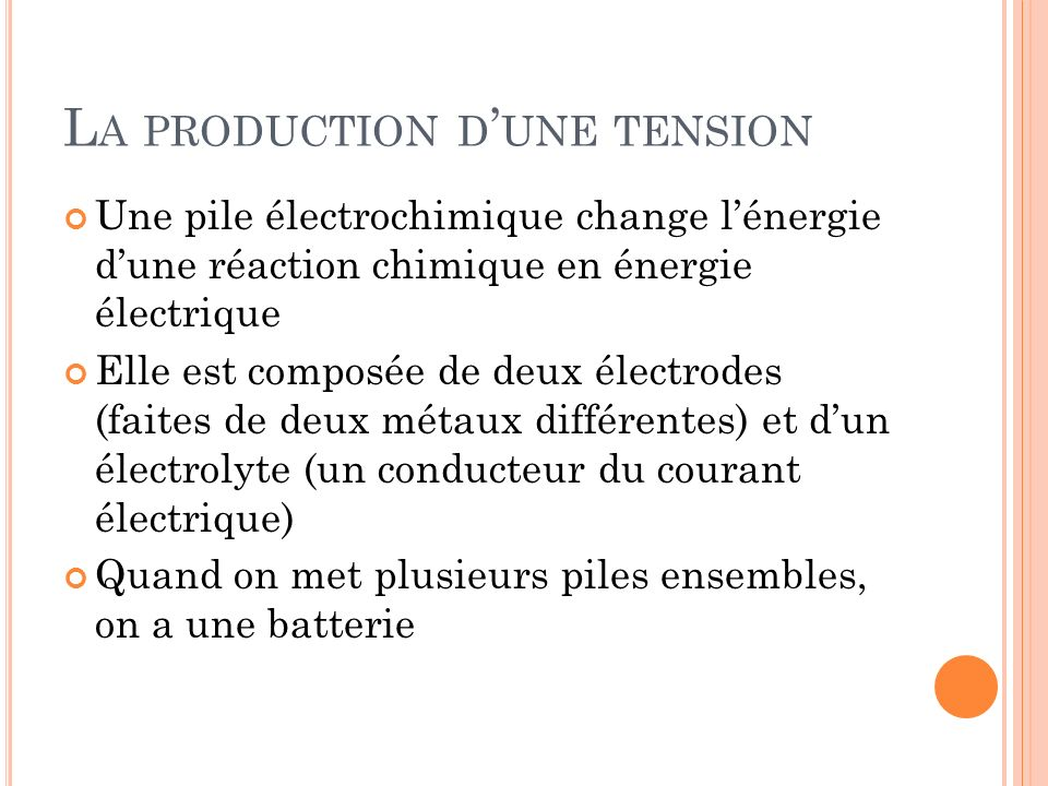 La production d'une tension