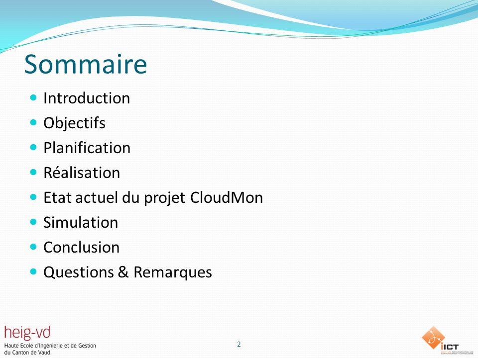Sommaire Introduction Objectifs Planification Réalisation