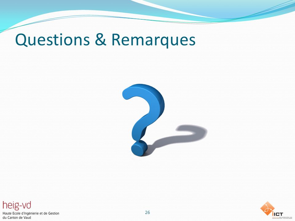 Questions & Remarques