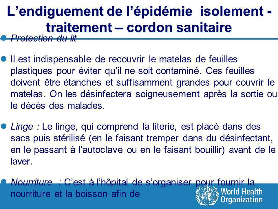 L'endiguement de l'épidémie isolement - traitement – cordon sanitaire