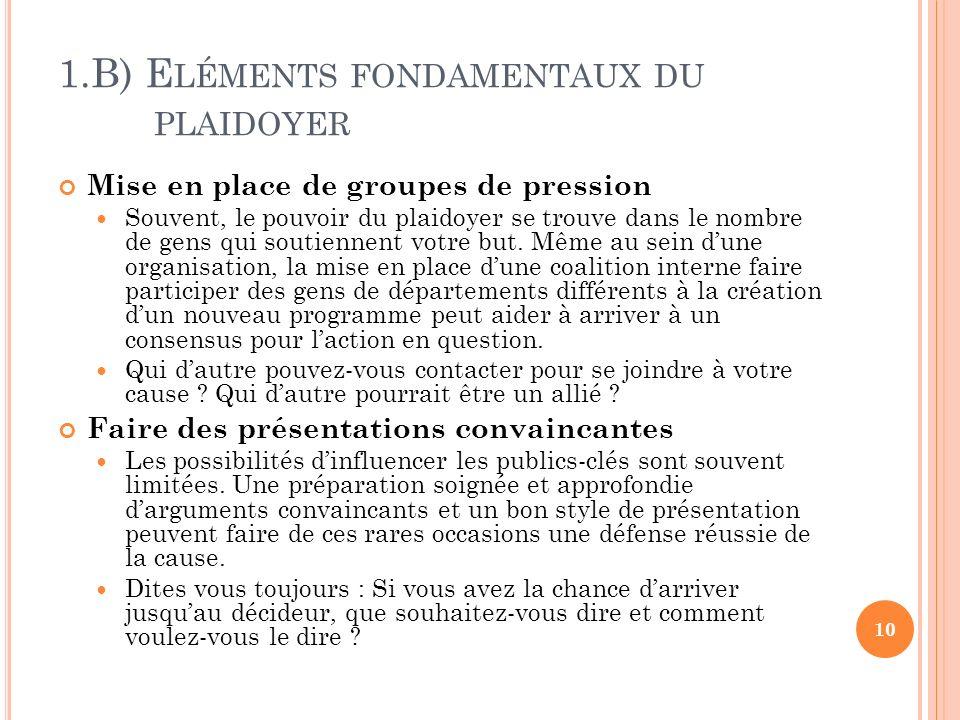 1.B) Eléments fondamentaux du plaidoyer