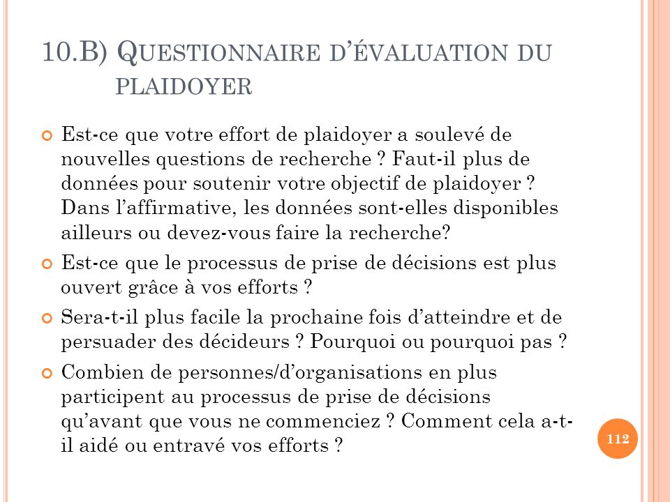 10.B) Questionnaire d'évaluation du plaidoyer