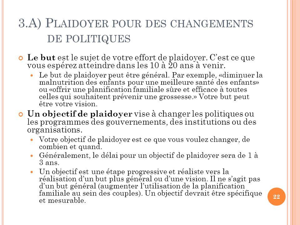 3.A) Plaidoyer pour des changements de politiques