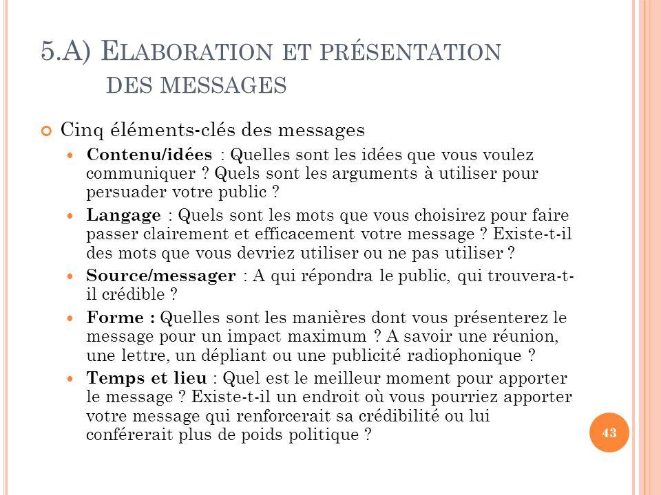 5.A) Elaboration et présentation des messages