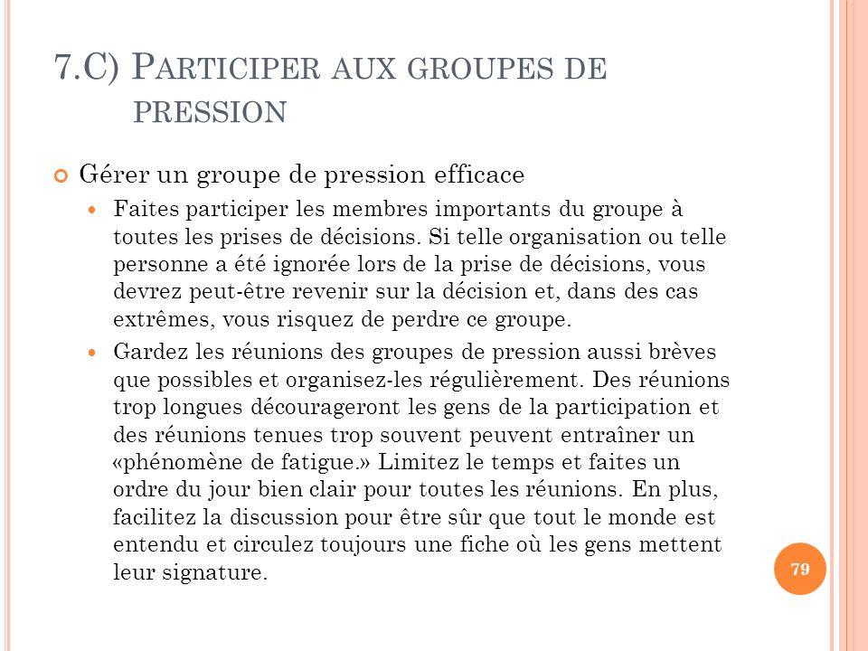 7.C) Participer aux groupes de pression