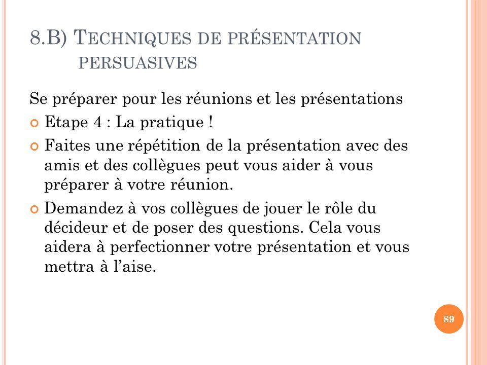 8.B) Techniques de présentation persuasives