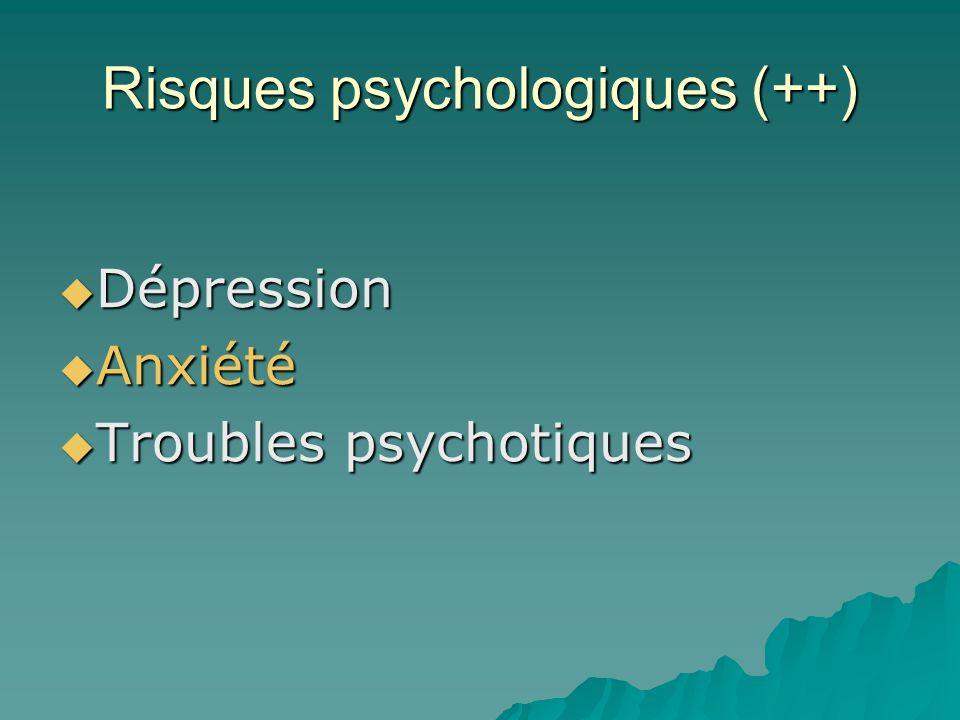 Risques psychologiques (++)