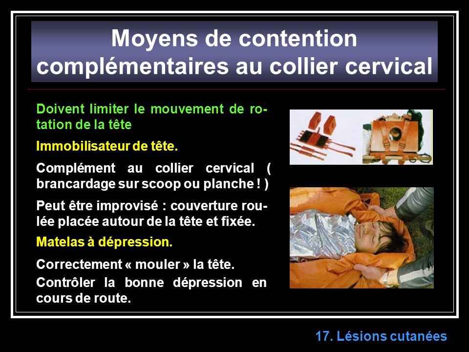 Moyens de contention complémentaires au collier cervical