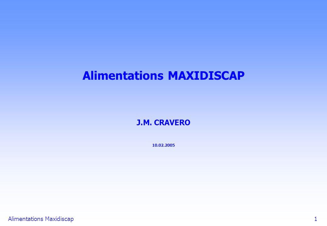 Alimentations MAXIDISCAP