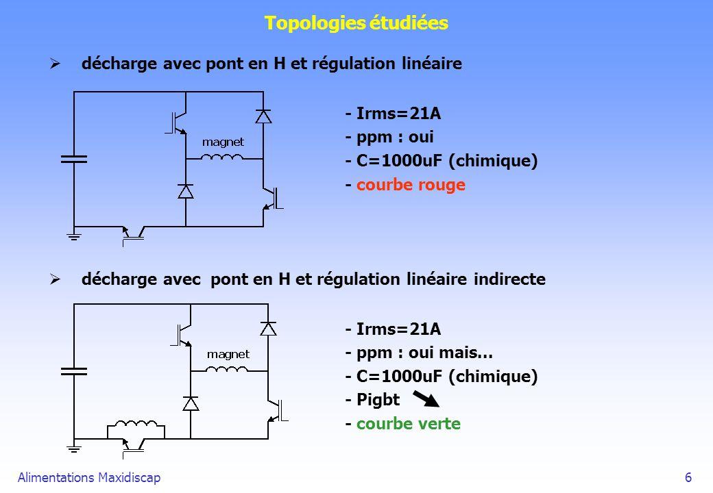 Topologies étudiées décharge avec pont en H et régulation linéaire