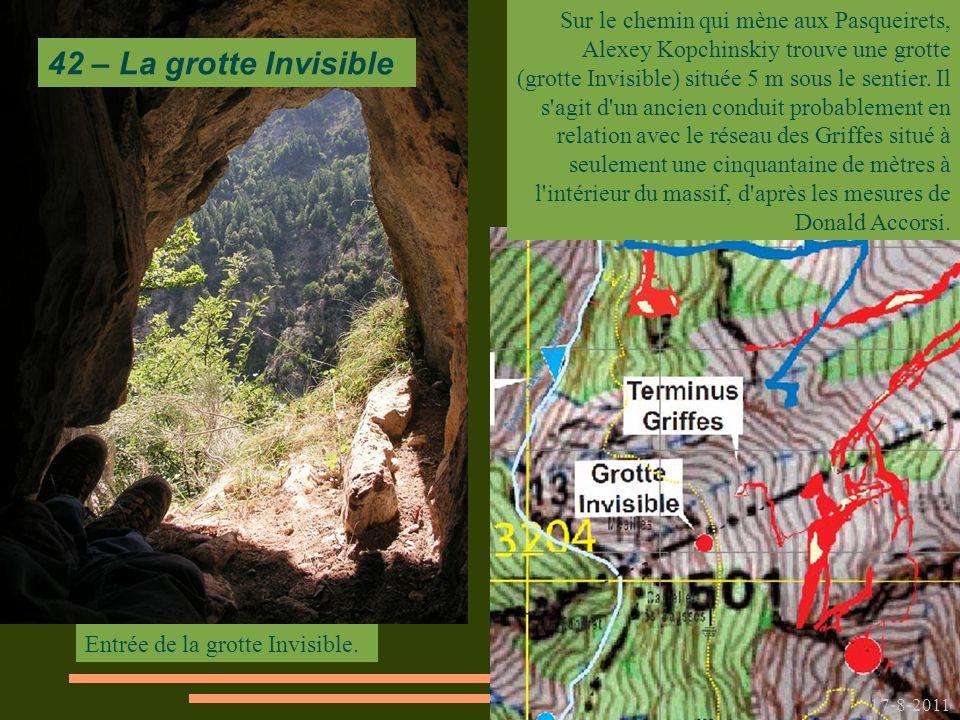 Sur le chemin qui mène aux Pasqueirets, Alexey Kopchinskiy trouve une grotte (grotte Invisible) située 5 m sous le sentier. Il s agit d un ancien conduit probablement en relation avec le réseau des Griffes situé à seulement une cinquantaine de mètres à l intérieur du massif, d après les mesures de Donald Accorsi.
