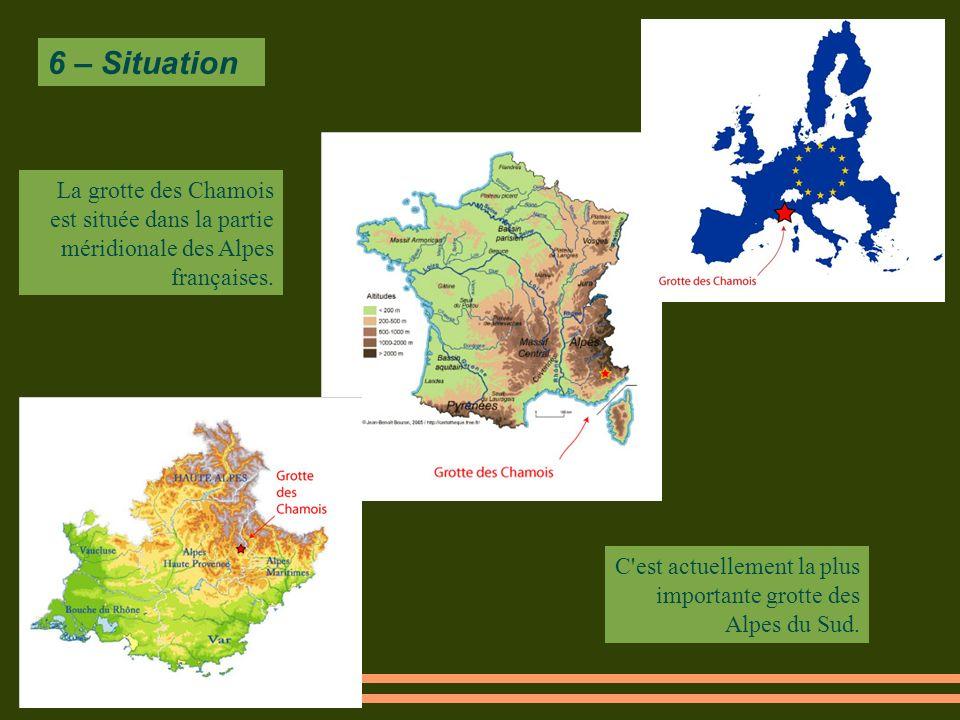 6 – Situation La grotte des Chamois est située dans la partie méridionale des Alpes françaises.